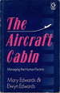 Aircraft Cabin: Managing the Human Factor