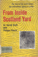 From Inside Scotland Yard: The Story of the World-Famous Law Enforcement Agency in Action