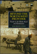 Beyond the North-West Frontier; Travels in the Hindu Kush and Karakorams