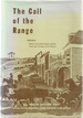 The Call of the Range: the Story of the Nebraska Stock Growers