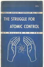 The Struggle for Atomic Control, (Public Affairs Pamphlet)