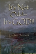 It's Not Odd-It's God! !