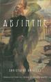 Absinthe: a Novel