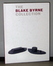 The Blake Byrne Collection