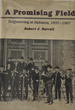 A Promising Field: Engineering at Alabama, 1837-1987