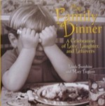 The Family Dinner: a Celebration of Love, Laughter, and Leftovers