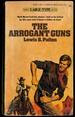 The Arrogant Guns