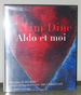 Jim Dine: Aldo Et Moi: Estampes De Jim Dine Grav�es Et Imprim�es Avec Aldo Crommelynek