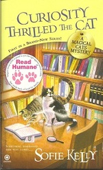 Curiosity Thrilled the Cat a Magical Cats Mystery, No. 1