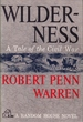 Wilderness: A Tale of the Civil War