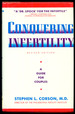 Conquering Infertility: a Guide for Couples Revised Edition