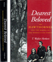 Dearest Beloved: the Hawthornes and the Making of the Middle-Class Family (the New Historicism: Studies in Cultural Poetics)