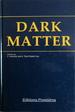 Dark Matter: Proceedings of the XXIIIrd Rencontre De Moriond, Series, Moriond Astrophysics Meetings, Les Arcs, Savoie, France, March 8-15, 1988