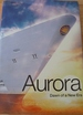 Aurora. Dawn of a New Era