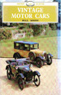 Vintage Motor Cars. Shire Album Series No. 146