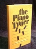 The Piano Tuner: Stories (Flannery O'Connor Award for Short Fiction Ser. )