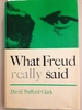 What Freud Really Said (What They Really Said Series)