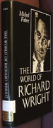 The World of Richard Wright
