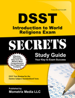 Dsst Introduction to World Religions Exam Secrets Study Guide: Dsst Test Review for the Dantes Subject Standardized Tests