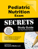 Pediatric Nutrition Exam Secrets Study Guide: Pediatric Nutrition Test Review for the Pediatric Nutrition Exam