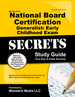 Secrets of the National Board Certification Generalist: Early Childhood Exam Study Guide: National Board Certification Test Review for the Nbpts National Board Certification Exam