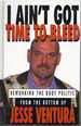 I Ain't Got Time to Bleed: Reworking the Body Politic From the Bottom Up (Large Print)