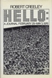 Hello: A Journal, February 29-May 3, 1976