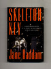 Skeleton Key-1st Edition/1st Printing