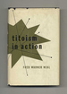 Titoism in Action: the Reforms in Yugoslavia After 1948-1st Edition/1st Printing