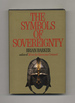 The Symbols of Sovereignty-1st Edition/1st Printing