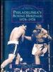 Philadelphia's Boxing Heritage-1876-1976