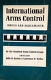 International Arms Control: Issues and Agreements