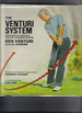 The Venturi System: With Special Material on Shotmaking for the Advanced Golfer