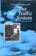 Air Traffic System: A Commonsense Guide
