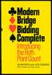 Modern Bridge Bidding Complete: Introducing the Roth Point Count