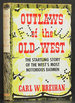 Outlaws of the Old West: the Startling Story of the West's Most Notorious Badmen