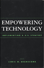 Empowering Technology: Implementing a U.S. Strategy