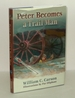 Peter Becomes a Trail Man: the Story of a Boy's Journey on the Santa Fe Trail