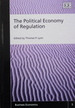 The Political Economy of Regulation