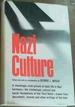 Nazi Culture; Intellectual, Cultural & Social Life in the Third Reich