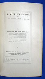 A Nurse's Guide for the Operating Room. Published Under the Direction of the Sisters of Charity, St. Joseph's Hospital