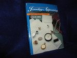 Illustrated Guide to Jewelry Appraising: Antique, Period, and Modern