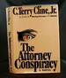 The Attorney Conspiracy: a Novel