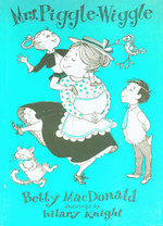 Dust-Jackets for 1. Mrs. Piggle-Wiggle's Magic; 2. Hello, Mrs. Piggle-Wiggle; 3. Mrs. Piggle-Wiggle