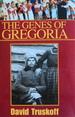 The Genes of Gregoria