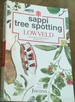 Sappi Tree Spotting: Lowveld Tree Identification Made Easy
