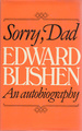 Sorry, Dad (Edward Blishen: an Autobiography)