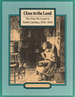 Close to the Land: the Way We Lived in North Carolina, 1820-1870