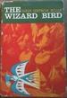 The Wizard Bird