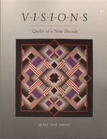 Visions: Quilts of a New Decade